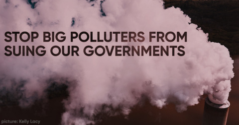 Smoke cloud with purple words over it, saying Stop big polluters from suing our governments